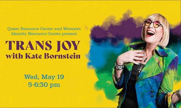 TRANS JOY with Kate Bornstein